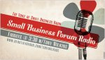 Small Business Forum Radio's Empowerment Conference-2 days of food,networking & workshops