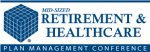 2016 San Francisco Mid-Sized Retirement  Healthcare Plan Management Conference