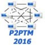 The Sixth International Conference on Peer-to-Peer Networks and Trust Management(P2PTM 2016)