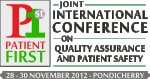 Patient First - Joint International Conference on Quality Assurance and Patient Safety