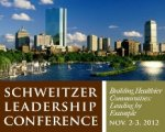 Schweitzer Leadership Conference Building Healthier Communities  Leading By Example