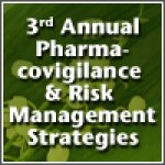 3rd Annual Pharmacovigilance and Risk Management Strategies