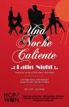 Hop Won Dinner Club  Skinny Bar presents Una Noche Caliente