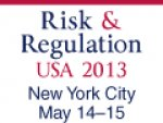 Risk & Regulation USA 2013