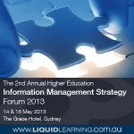 The 2nd Annual Higher Education Information Management Strategy Forum 2013