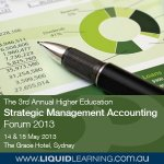 The 3rd Annual Higher Education Strategic Management Accounting Forum 2013