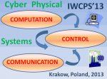 International Workshop on Cyber-Physical Systems IWCPS13