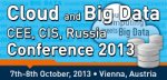 Cloud and Big Data CEE, CIS, Russia Conference 2013