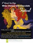 6th Annual San Diego Wine, Cheese and Chocolate Festival