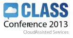 CLoud Assisted Services conference 2013 (CLASS conference 2013)