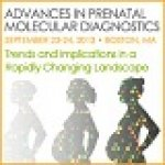 Advances in Prenatal Molecular Diagnostics Conference