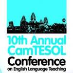 10th Annual CamTESOL Conference - Call for Papers