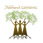 The Matriarch Gathering 2013