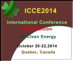 International Conference  Exhibition on Clean Energy October 20-22, 2014 Quebec city, Canada