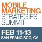 Mobile Marketing Strategies Summit San Francisco 2014