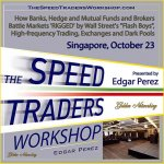 The Speed Traders Workshop 2014 Singapore