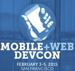 Mobile+Web Dev Con San Francisco 2015