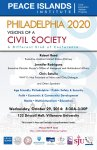 PHILADELPHIA 2020: VISIONS OF CIVIL SOCIETY, A DIFFERENT KIND OF CONFERENCE