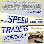 The Speed Traders Workshop 2015 Dubai with Edgar Perez, Electronic Trading Expert